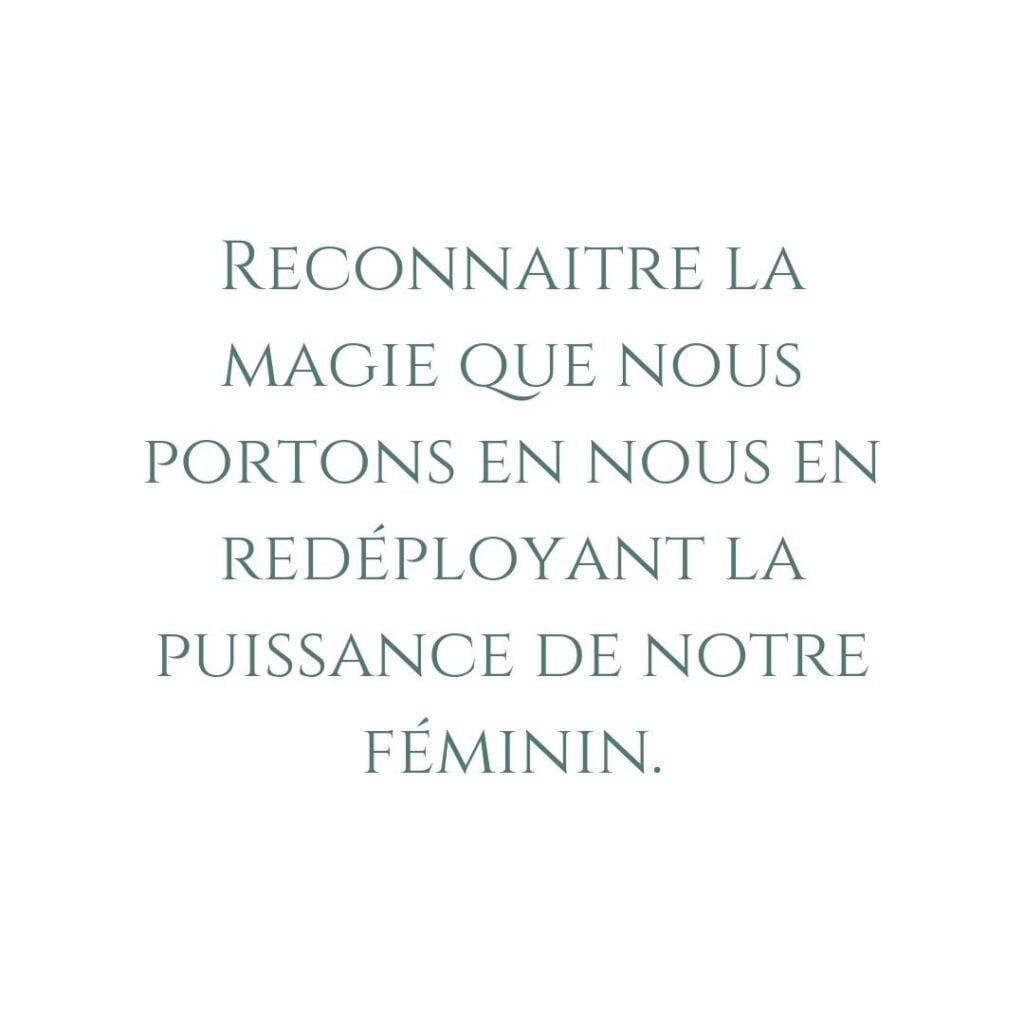 je me souviens de qui je suis, puissance féminine, féminin sacré, magie